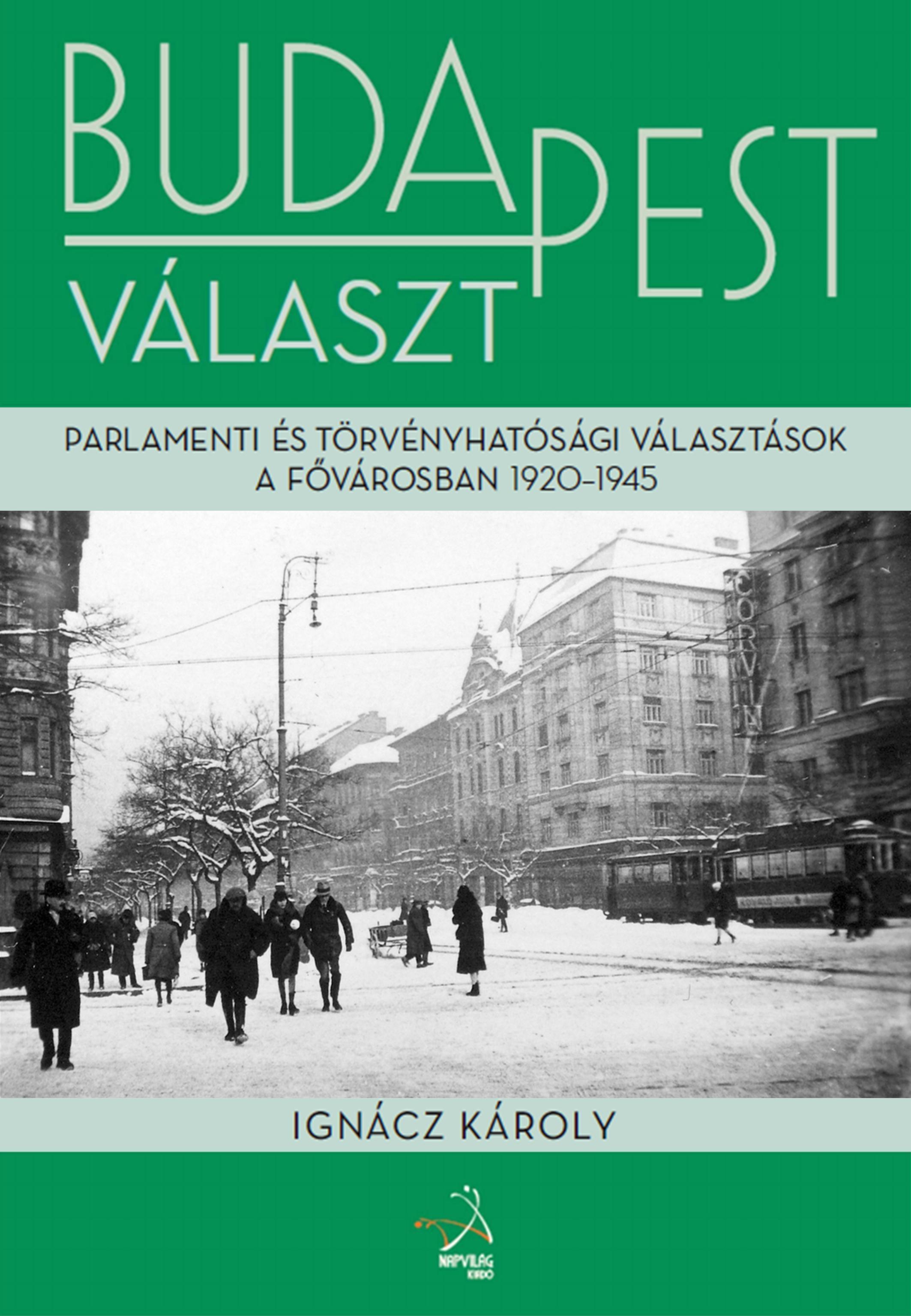 BUDAPEST VÁLASZT (1920-1945)