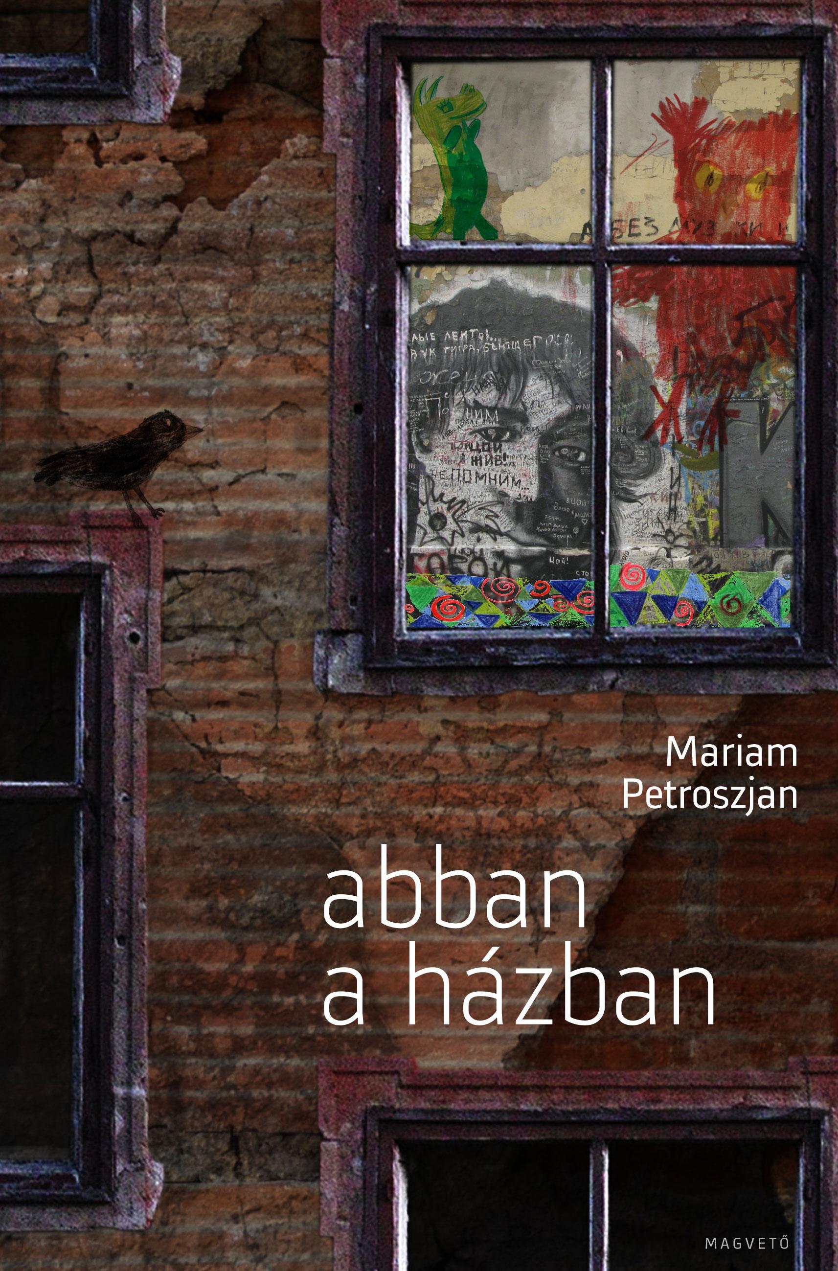 PETROSZJAN, MARIAM - ABBAN A HÁZBAN -