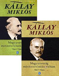 MAGYARORSZÁG MINISZTERELNÖKE VOLTAM 1942-1944. I-II.