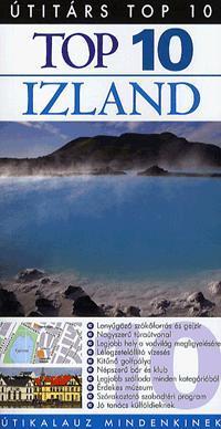 TOP 10 - IZLAND - ÚTIKALAUZ MINDENKINEK