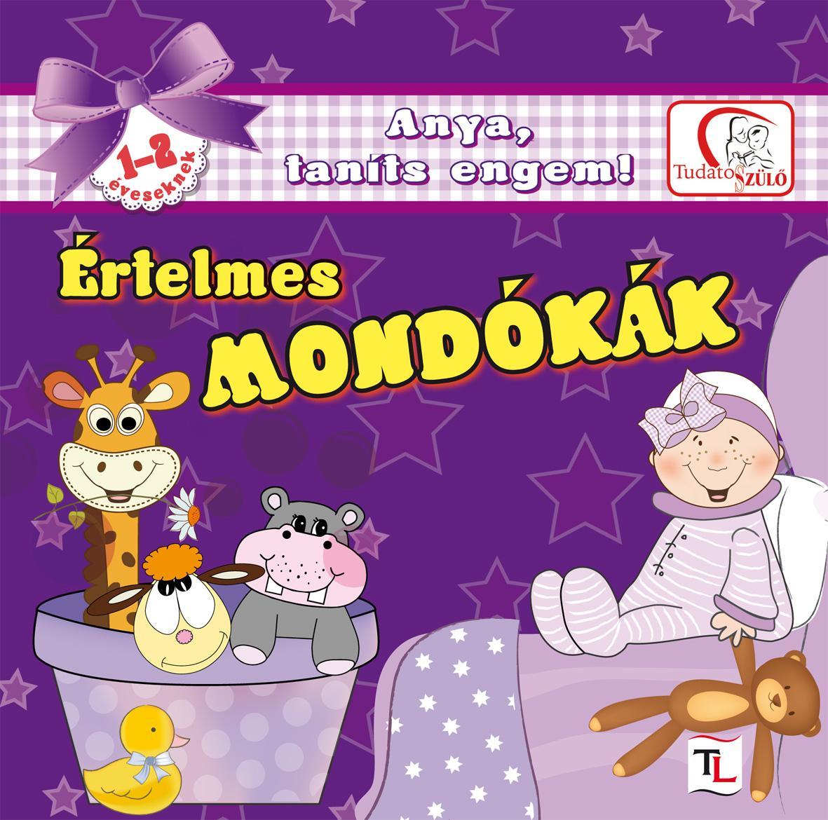 ÉRTELMES MONDÓKÁK 1-2 ÉVESEKNEK
