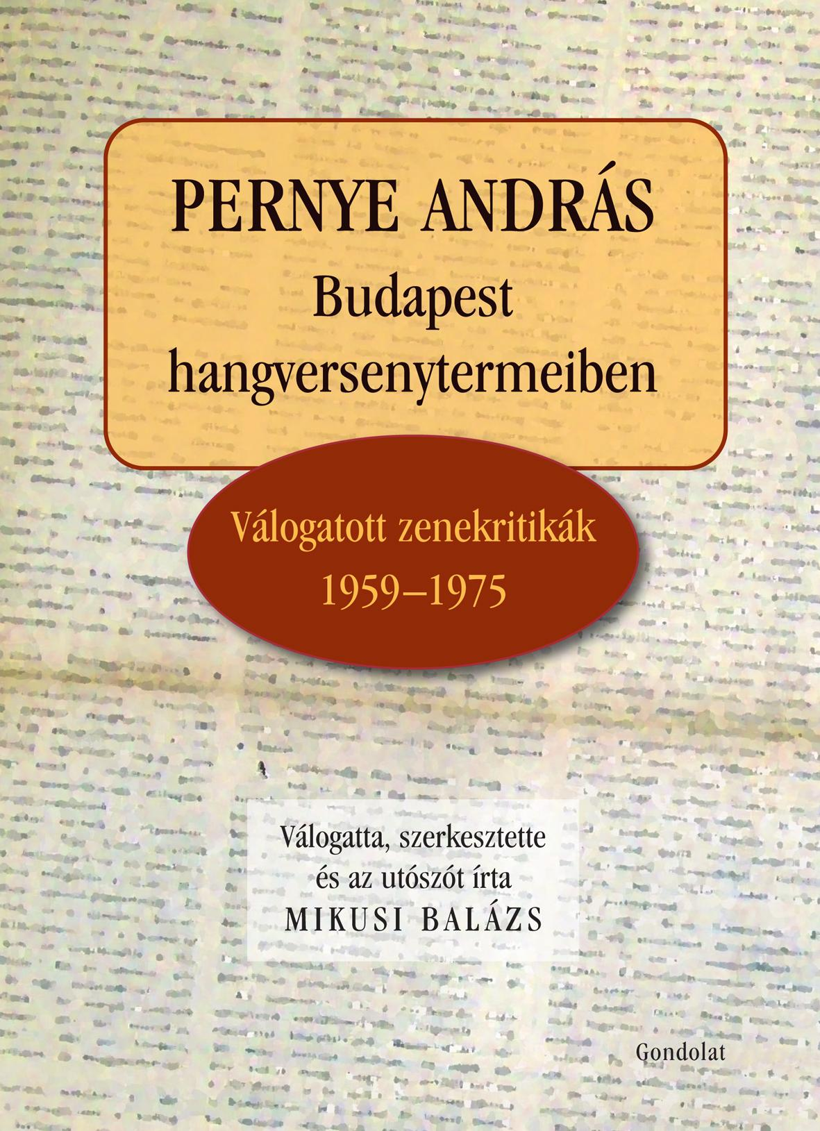 - PERNYE ANDRÁS BUDAPEST HANGVERSENYTERMEIBEN