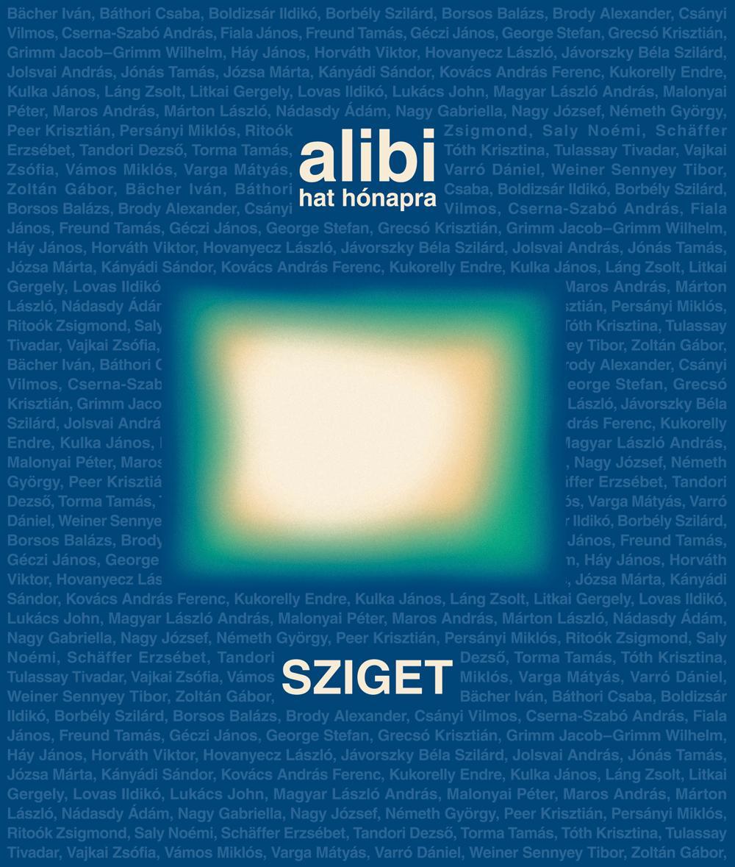 ALIBI HAT HÓNAPRA 10. - SZIGET