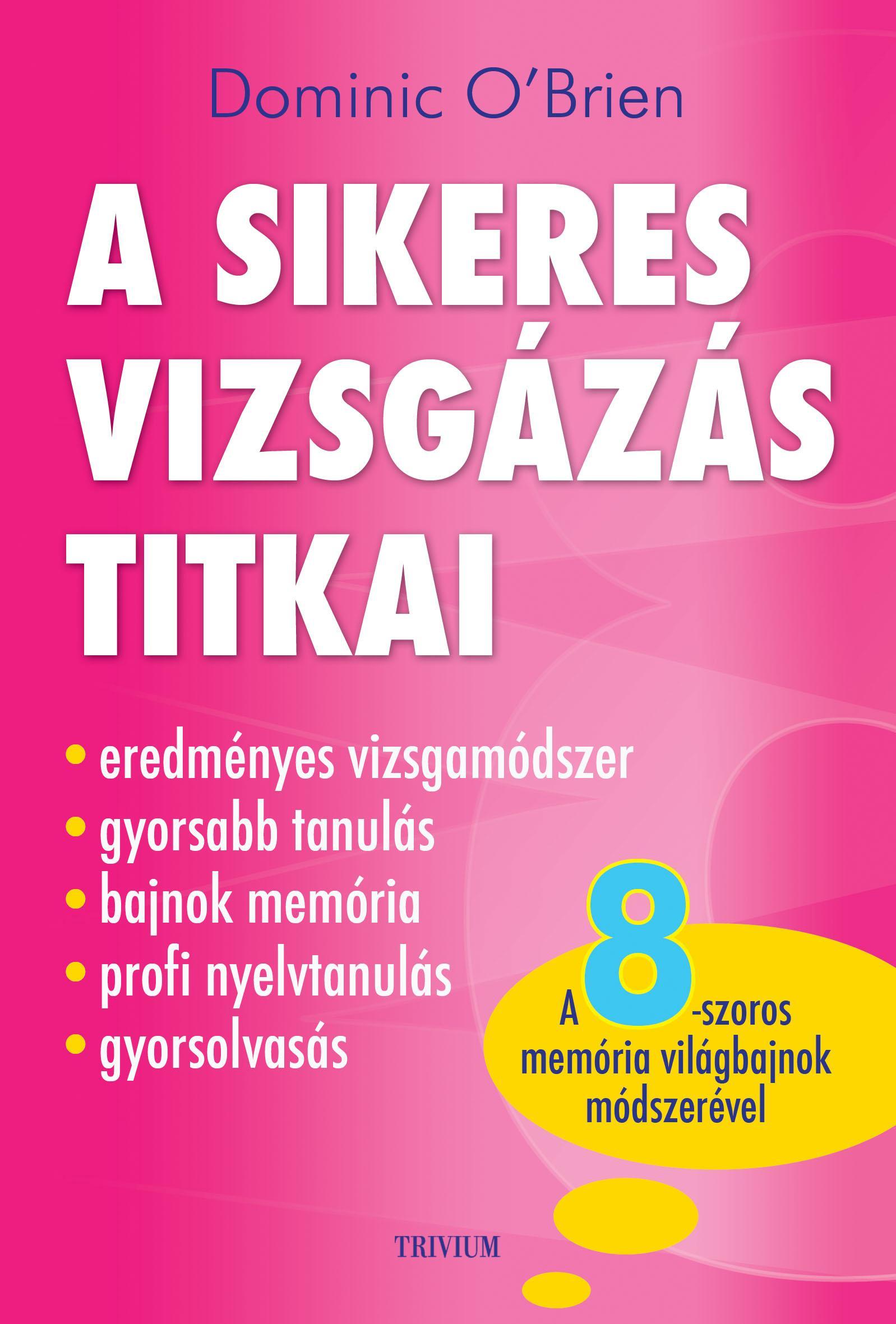 A SIKERES VIZSGÁZÁS TITKAI
