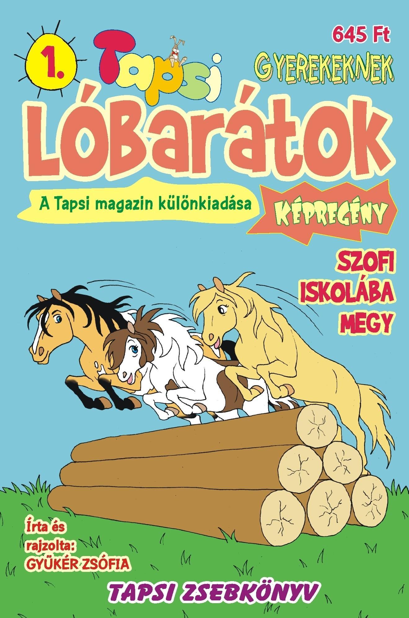 LÓBARÁTOK - SZOFI ISKOLÁBA MEGY - TAPSI ZSEBKÖNYV 1.