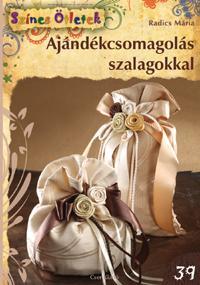 AJÁNDÉKCSOMAGOLÁS SZALAGOKKAL - SZÍNES ÖTLETEK 39.