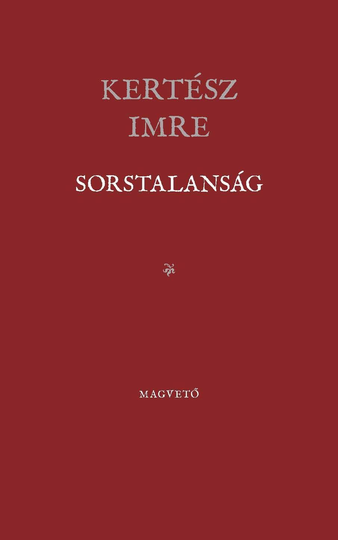 SORSTALANSÁG - ÉVFORDULÓS
