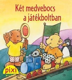 KÉT MEDVEBOCS A JÁTÉKBOLTBAN - PIXI MESÉL 19.
