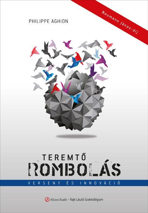TEREMTÕ ROMBOLÁS - VERSENY ÉS INNOVÁCIÓ