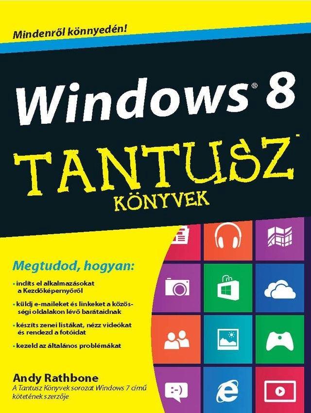 RATHBONE, ANDY - WINDOWS 8 - TANTUSZ KÖNYVEK