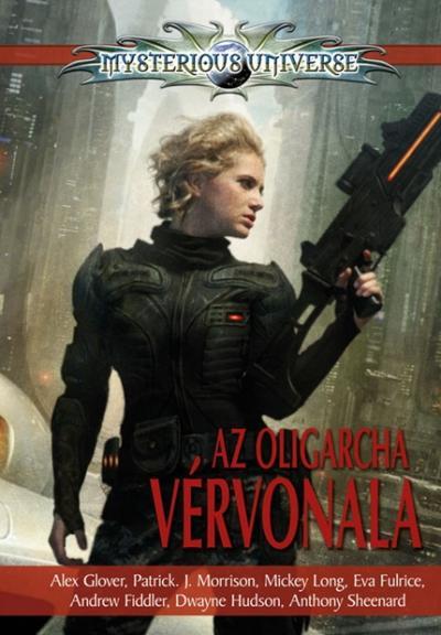 AZ OLIGARCHA VÉRVONALA - MYSTERIOUS UNIVERSE