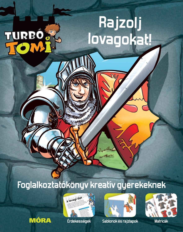 RAJZOLJ LOVAGOKAT! - TURBÓ TOMI FOGLALKOZTATÓ