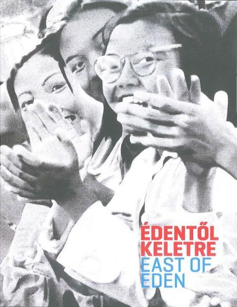 ÉDENTŐL KELETRE - EAST OF EDEN
