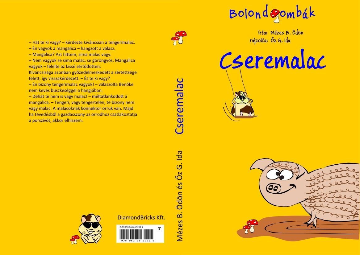 CSEREMALAC - BOLONDGOMBÁK