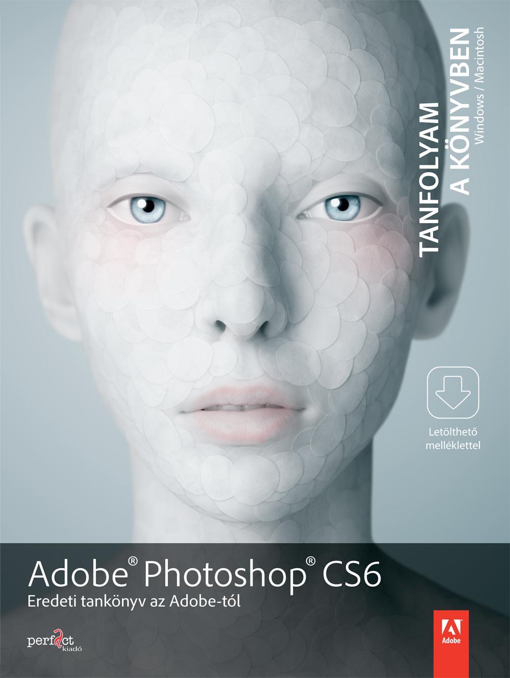 - ADOBE PHOTOSHOP CS6 - TANFOLYAM A KÖNYVBEN