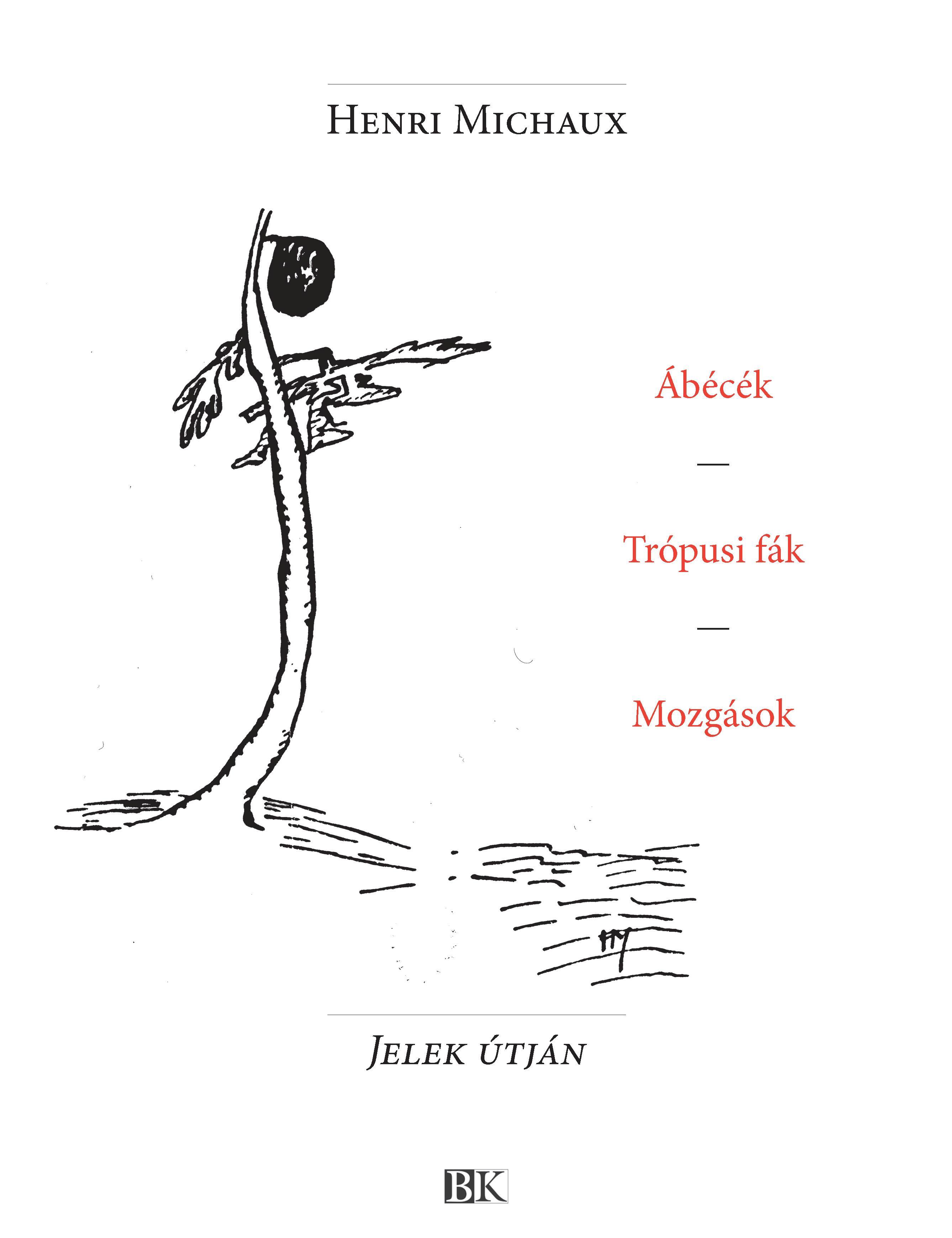 ÁBÉCÉK - TRÓPUSI FÁK - MOZGÁSOK