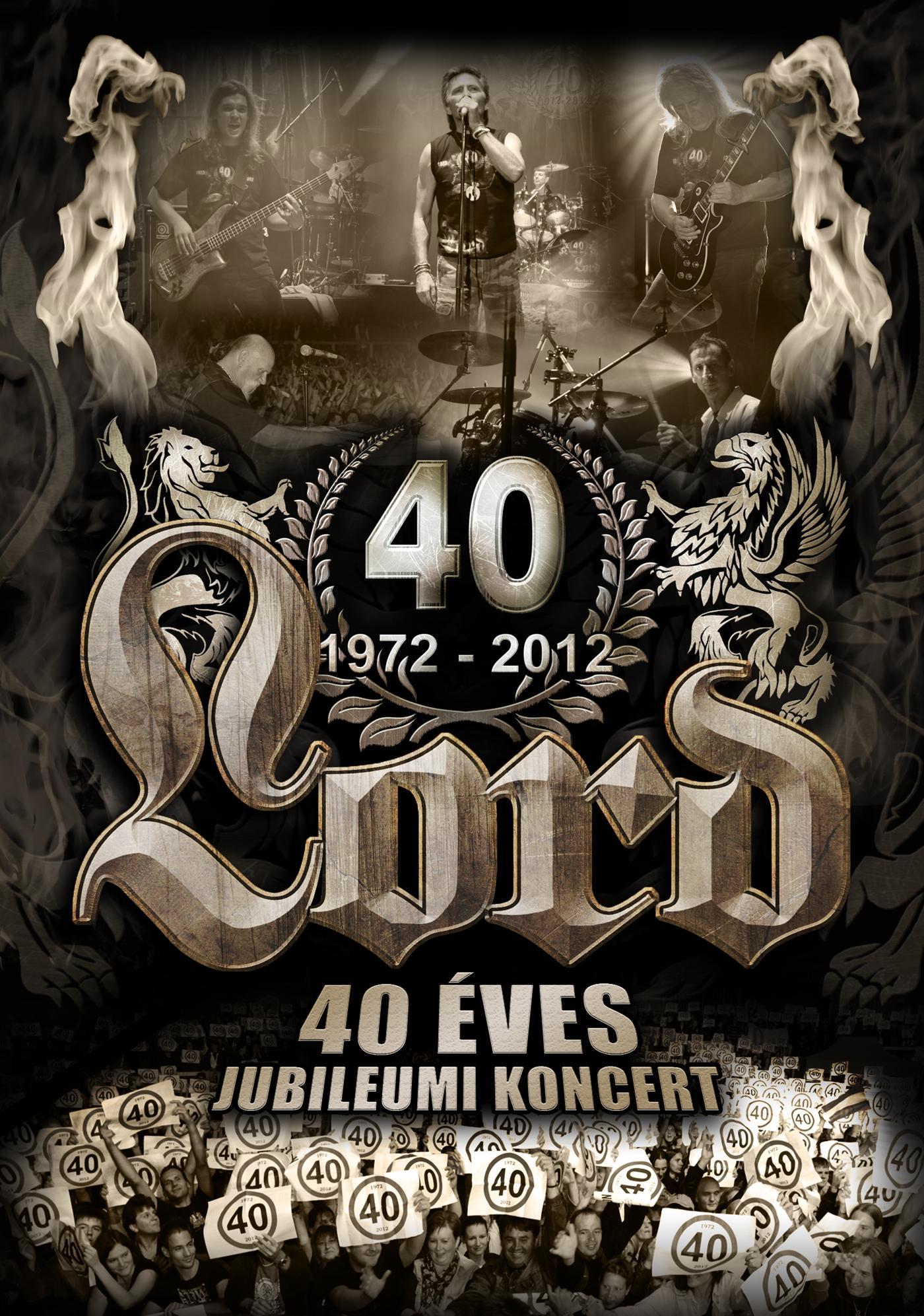 LORD - 40 ÉVES JUBILEUMI KONCERT - DVD