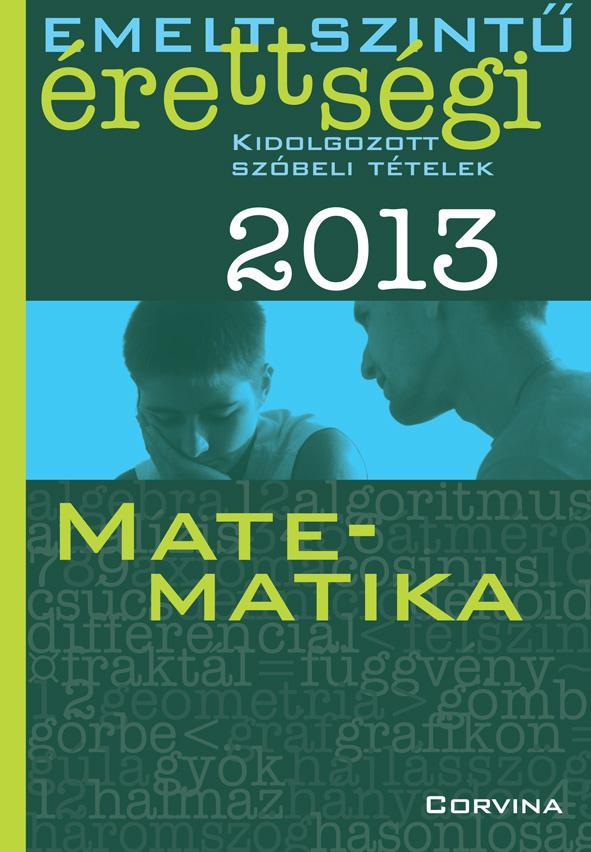 - EMELT SZINTŰ ÉRETTSÉGI 2013. - MATEMATIKA -