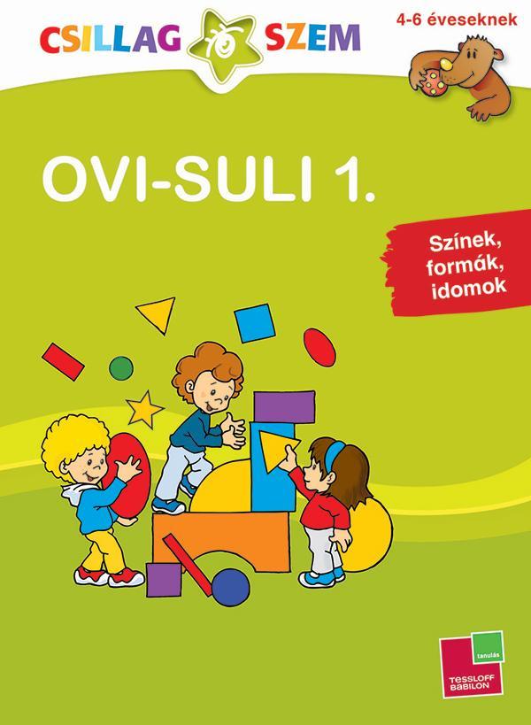 OVI-SULI 1. - SZÍNEK, FORMÁK, IDOMOK - CSILLAGSZEM