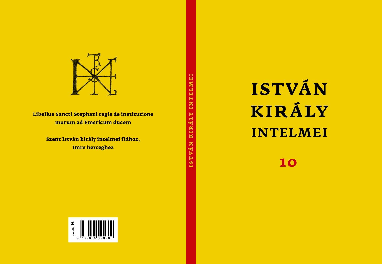 ISTVÁN KIRÁLY INTELMEI 10 - MAGYAR-LATIN