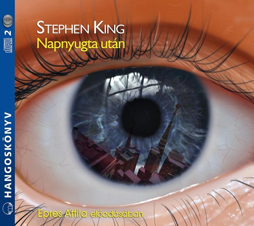 KING, STEPHEN - NAPNYUGTA UTÁN - HANGOSKÖNYV