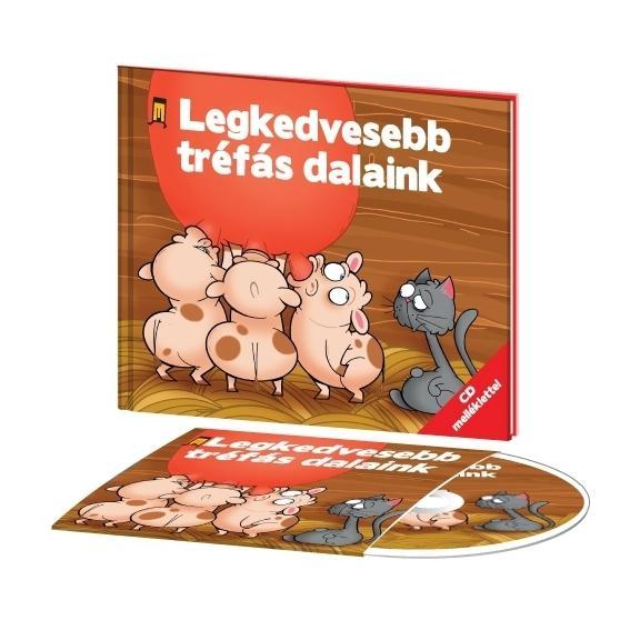 LEGKEDVESEBB TRÉFÁS DALAINK - KÖNYV + CD