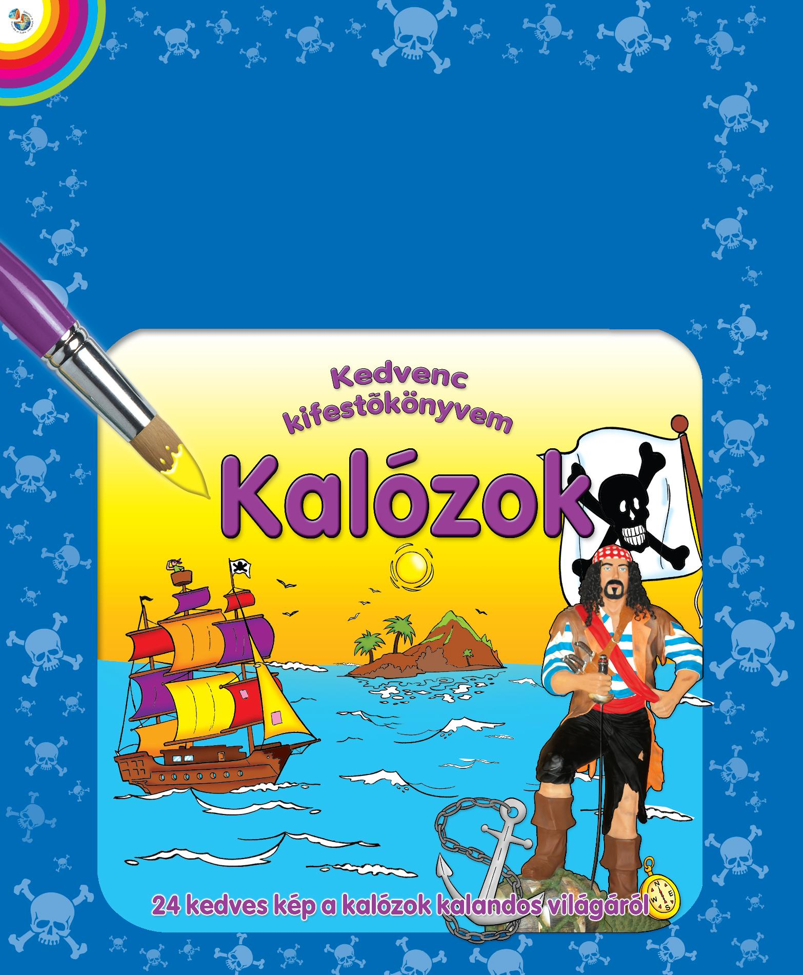 KALÓZOK - KEDVENC KIFESTŐKÖNYVEM