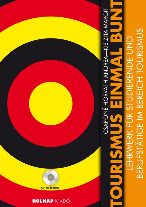 TOURISMUS EINMAL BUNT - CD-VEL!