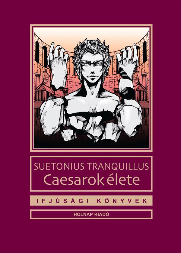 CAESAROK ÉLETE - IFJÚSÁGI KÖNYVEK