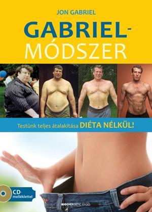 GABRIEL-MÓDSZER - AJÁNDÉK CD-MELLÉKLETTEL
