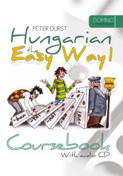 HUNGARIAN THE EASY WAY 1. - COURSEBOOK +CD