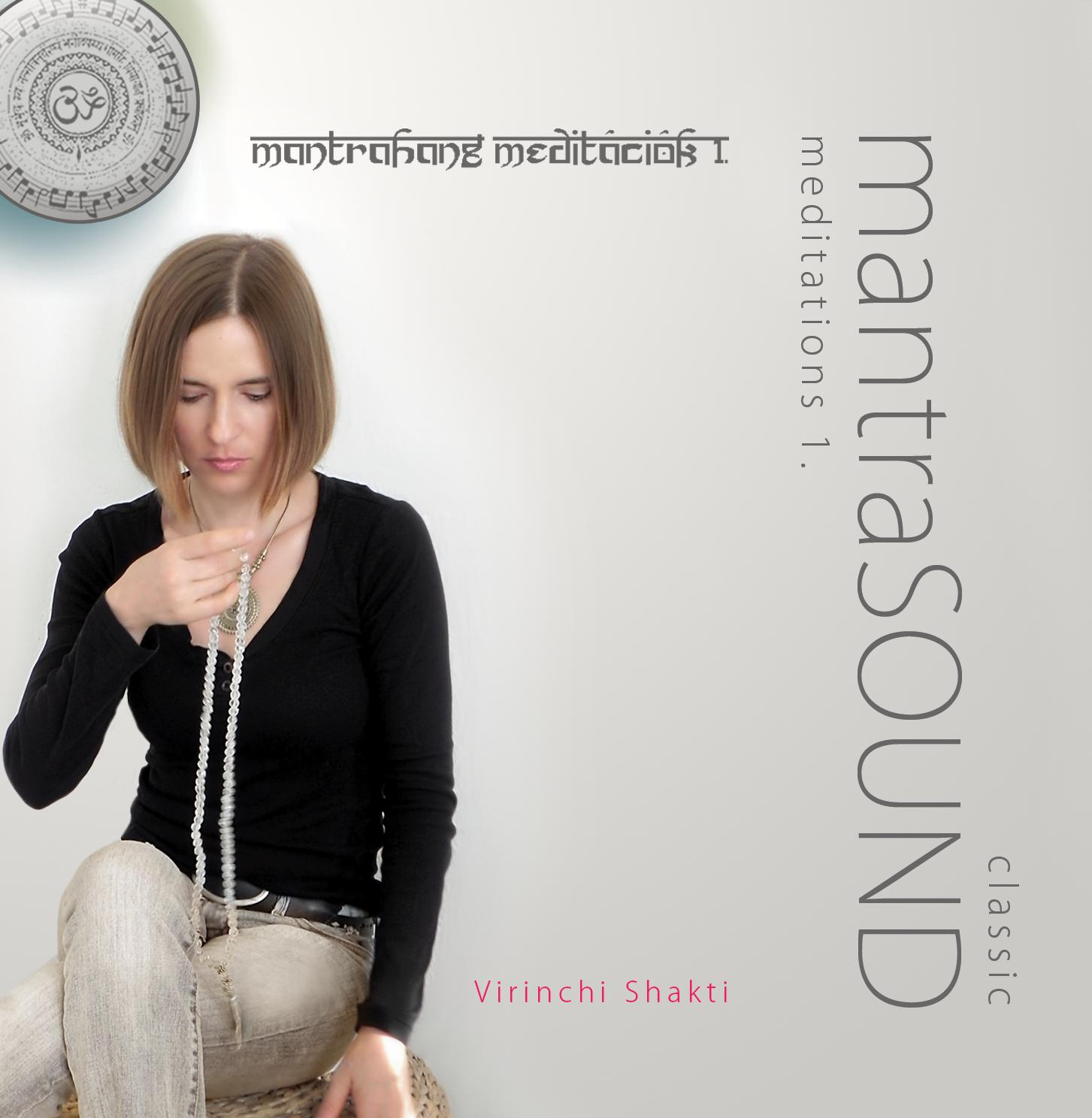SHAKTI, VIRINCHI - MANTRASOUND MEDITATIONS 1. - CD -