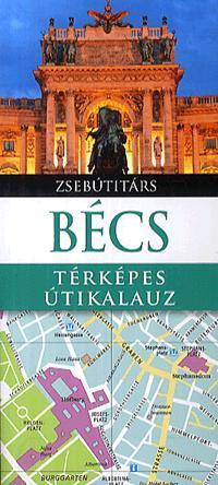 BÉCS - TÉRKÉPES ÚTIKALAUZ - ÚJ!