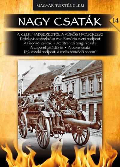 NAGY CSATÁK 14. - MAGYAR TÖRTÉNELEM (1916-1919)