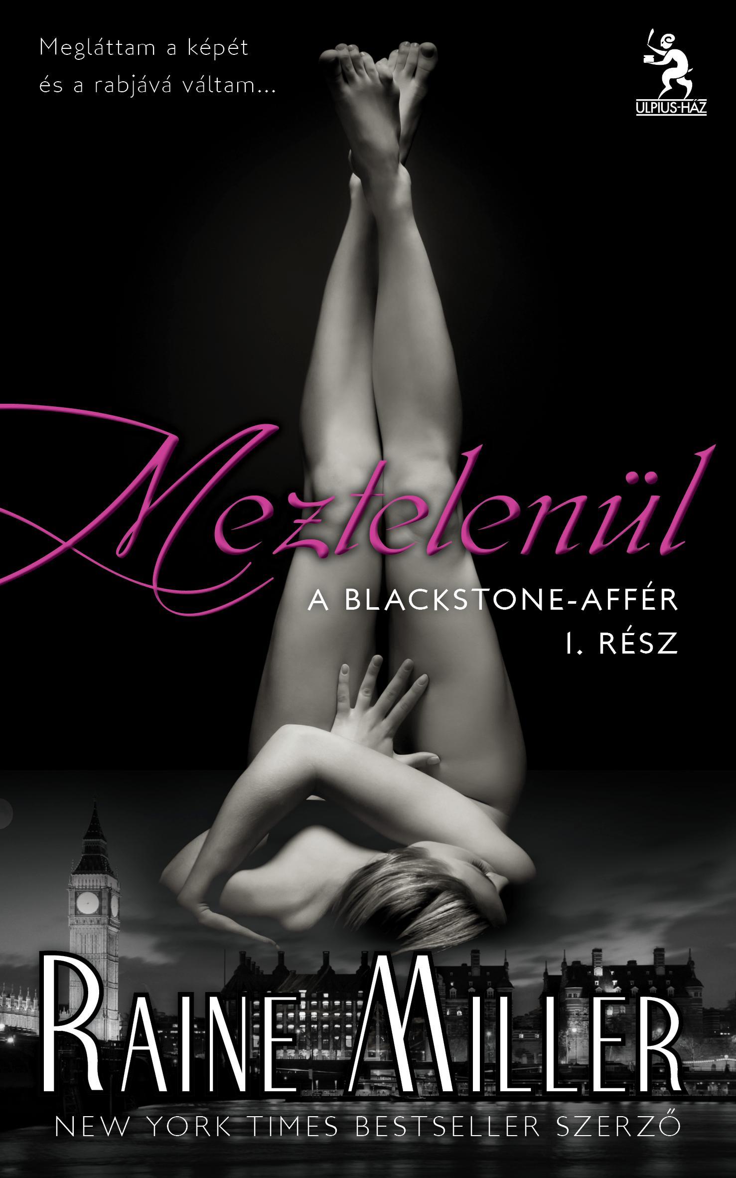 MEZTELENÜL - A BLACKSTONE-AFFÉR I.