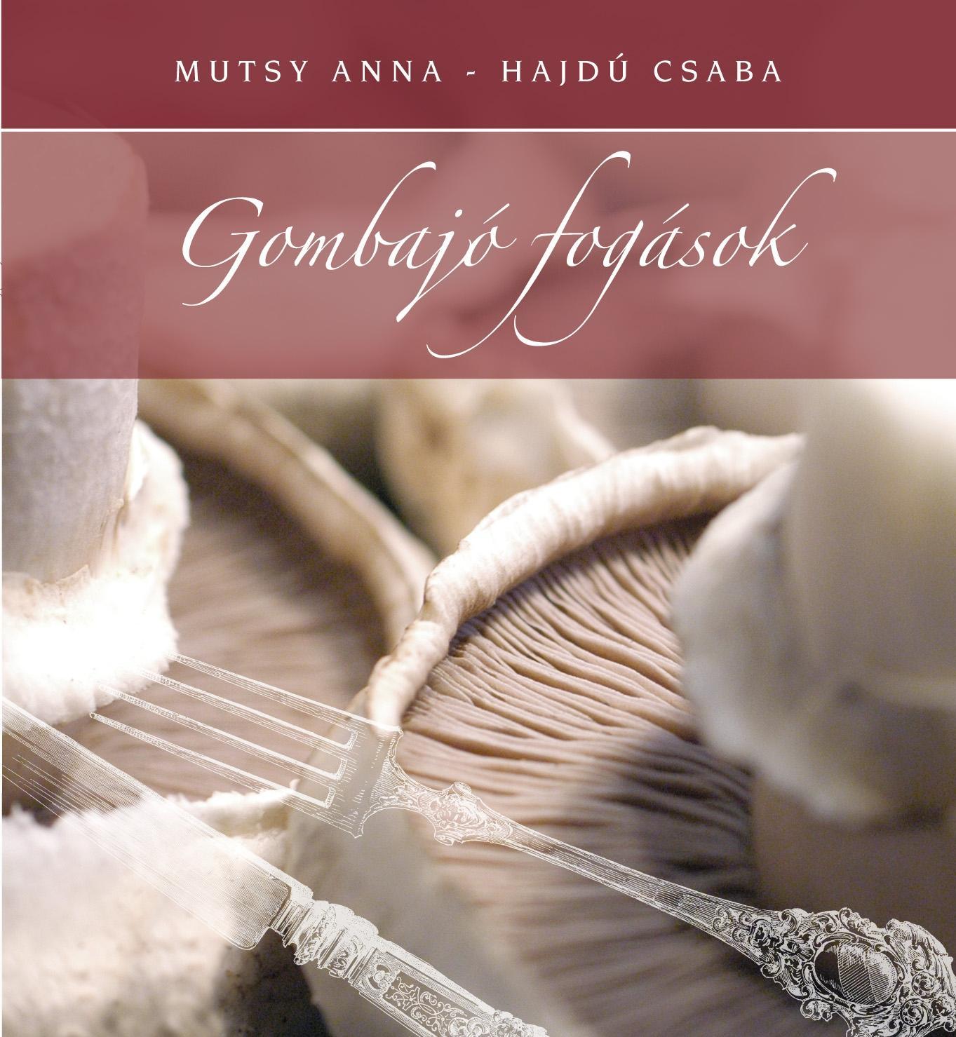 GOMBAJÓ FOGÁSOK