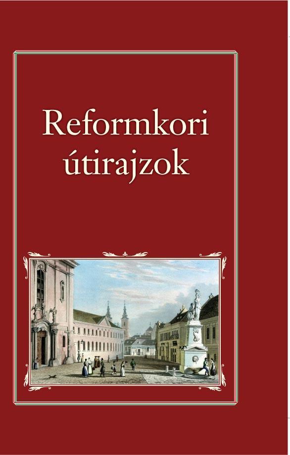 REFORMKORI ÚTIRAJZOK - NEMZETI KÖNYVTÁR 10.