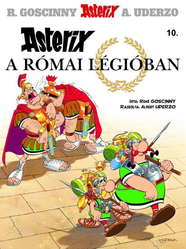 ASTERIX A RÓMAI LÉGIÓBAN - ASTERIX 10.