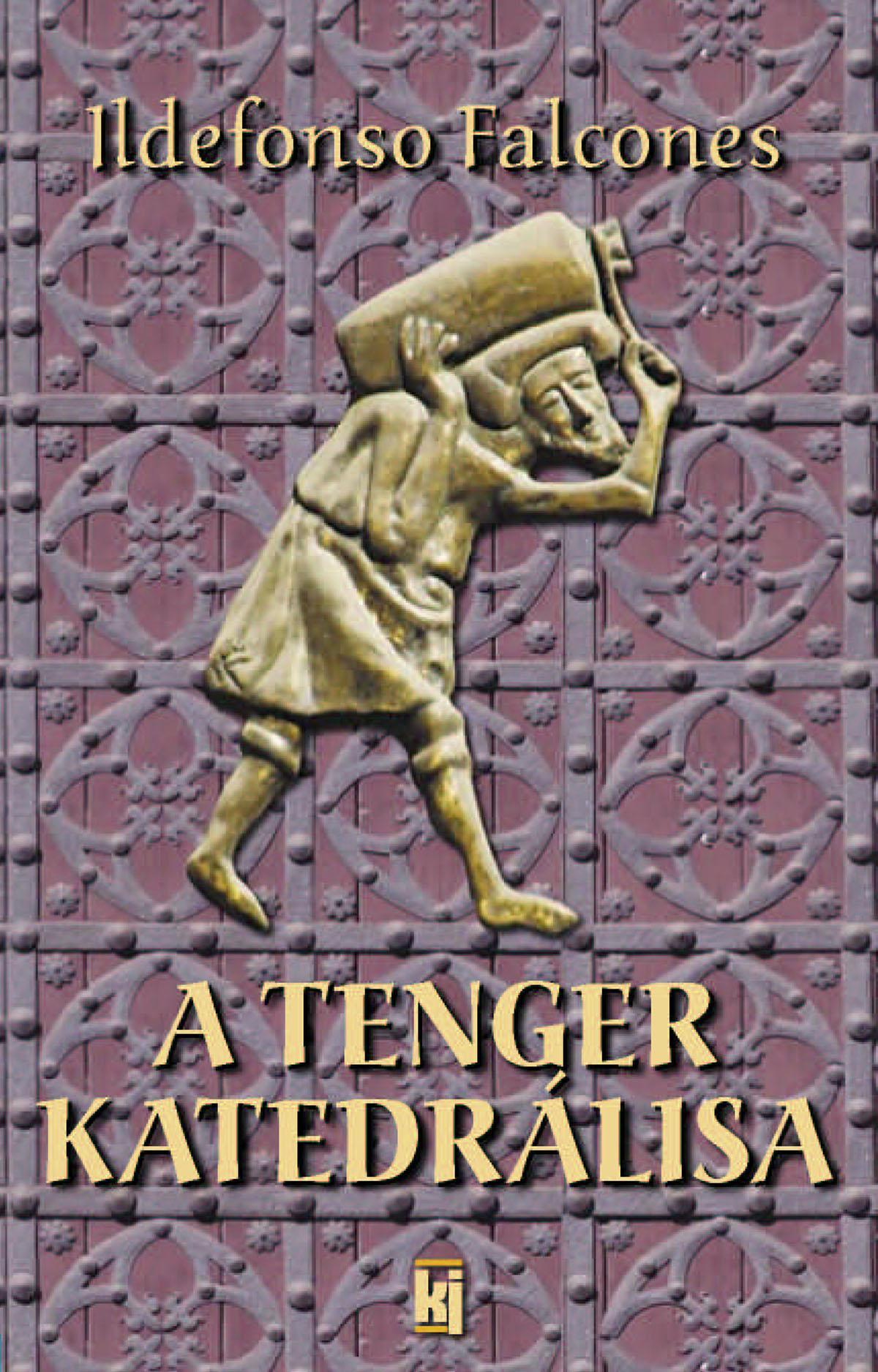 A TENGER KATEDRÁLISA (ÚJ KIADÁS)
