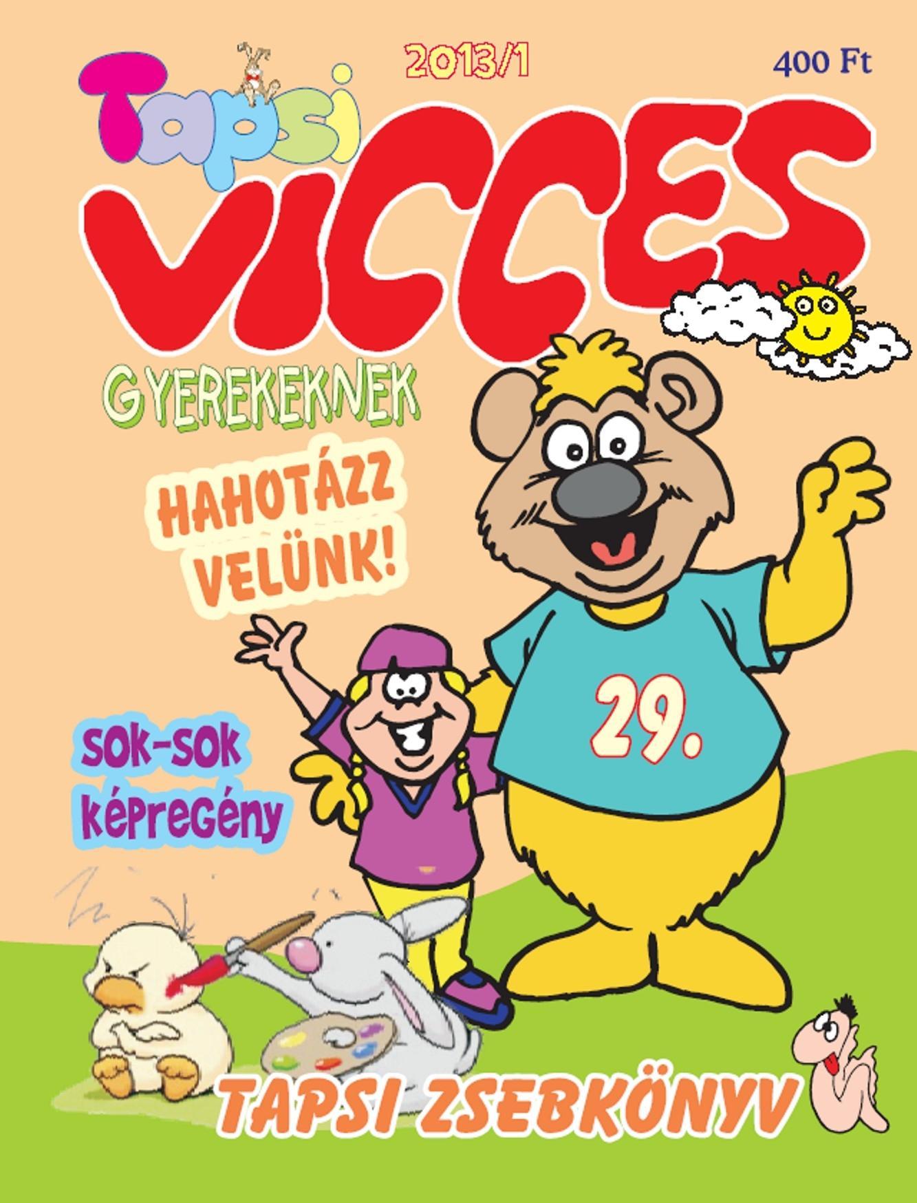 VICCES TAPSI - 2013/1