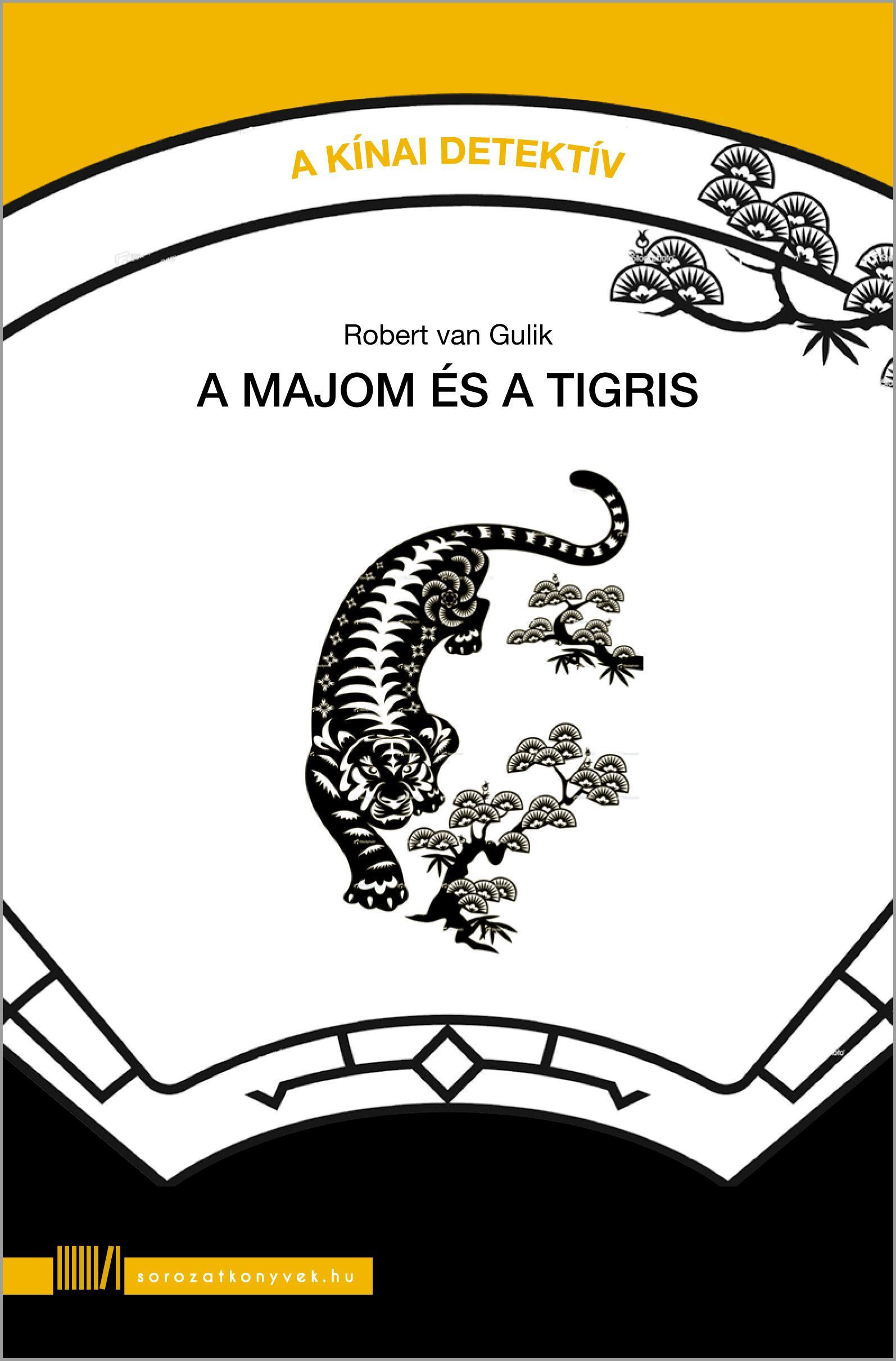 A MAJOM ÉS A TIGRIS - A KÍNAI DETEKTÍV 1.