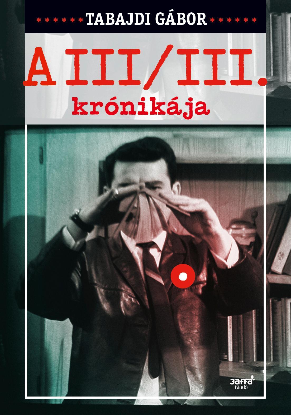A III/III KRÓNIKÁJA
