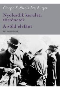 NYOLCADIK KERÜLETI TÖRTÉNETEK - A ZÖLD ELEFÁNT