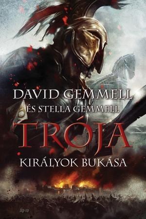 KIRÁLYOK BUKÁSA - TRÓJA IV.
