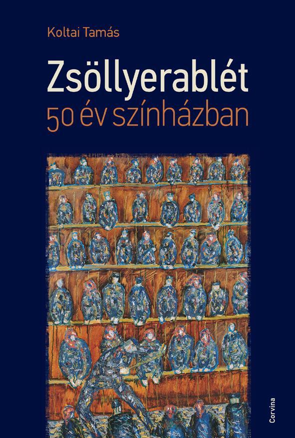 ZSÖLLYERABLÉT - 50 ÉV SZÍNHÁZBAN