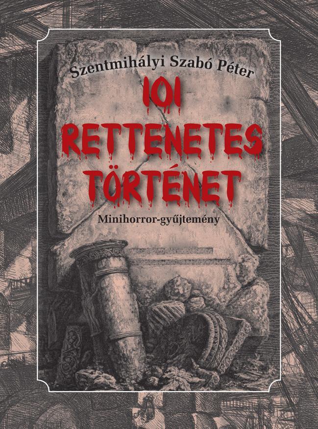 101 RETTENETES TÖRTÉNET - MINIHORROR GYÛJTEMÉNY