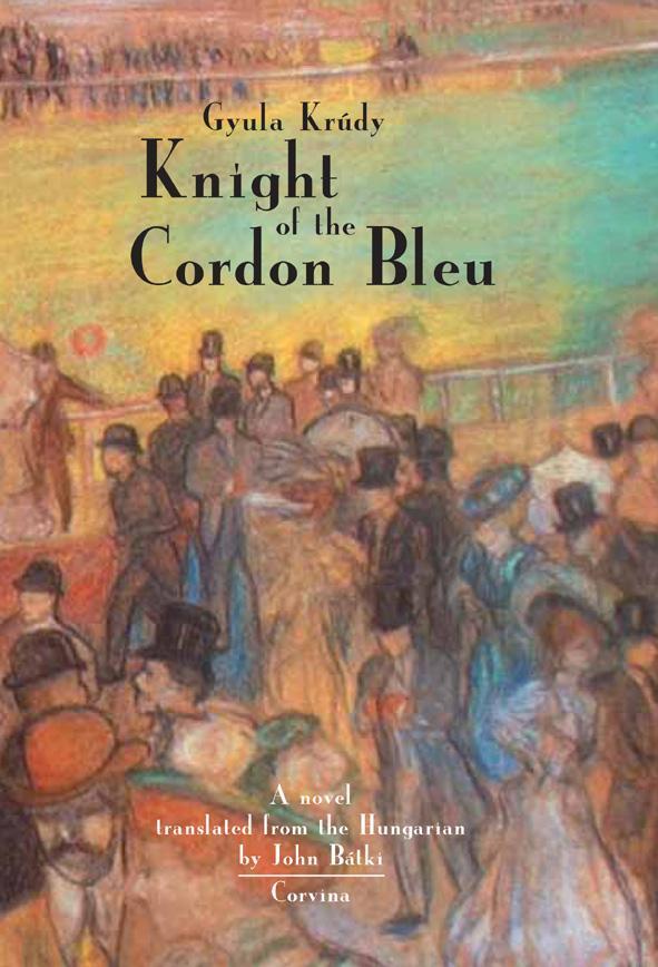 KNIGHT OF THE CORDON BLEU (A KÉKSZALAG HŐSE)