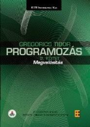 PROGRAMOZÁS II. - MEGVALÓSÍTÁS