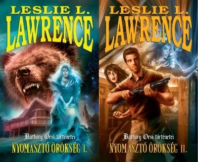 LAWRENCE, LESLIE L. - NYOMASZTÓ ÖRÖKSÉG I-II.