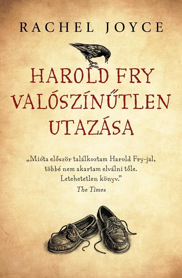 HAROLD FRY VALÓSZÍNÛTLEN UTAZÁSA - KÖTÖTT